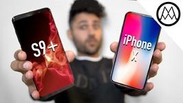 Samsung Galaxy S9 Plus vs iPhone X