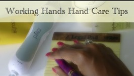 Hand Care Tips For The Working Hands