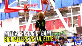 Lamelo Ball's First Dunk Ever And Then Flexes On Em Big Ballers Blowout Win Vs Los Angeles Elite
