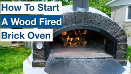 Starting A Wood Fired Clay Brick Pizza Oven