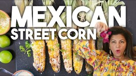 Mexican Street Style Corn - Elote With Chilli Lime Mayo And Cheese