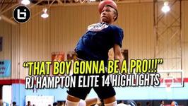 That Boy Gonna Be A Pro - 1 Sophomore Pg Rj Hampton Elite 14 Showcase Highlights