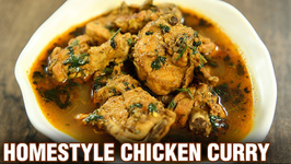 Homestyle Chicken Curry / Home made Indian Chicken Curry Recipe / Chicken Recipes / Neelam Bajwa