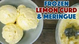 Lemon Curd And Meringue -Virtually No Dairy- Ice Cream Recipe