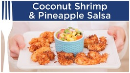 Coconut Shrimp And Pineapple Salsa