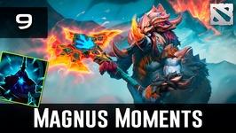 Dota 2 Magnus Moments Ep. 9
