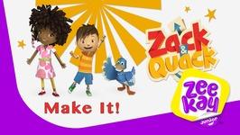 Make It - Zack And Quack - Episode 9