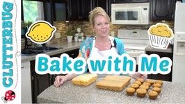 Bake With Me - Part 2 - Easy Lemon Loaf And Banana Muffins