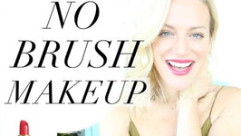 Brushless Makeup - Easy Grwm Makeup Tutorial