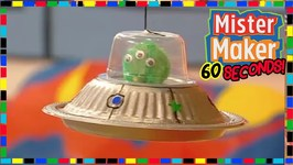Alien Spaceship - How To Make In 60 Seconds - Mister Maker