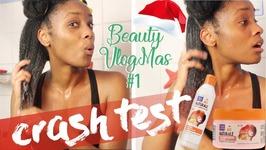 Crash Test Ft Au Naturale Dark And Lovely  Beauty Vlogmas