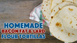 So Soft - So Easy - How To Make Soft Flour Tortillas Recipe From Scratch