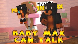 Minecraft - Little Kelly Adventures : BABY MAX CAN TALK!