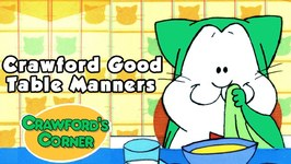 Crawfords Good Table Manners - Kids Learn Manners - Educational Video - Moral stories For Kids