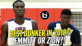 Zion Williamson And Emmitt Williams 2018's Best Dunkers On Same Team Usa Basketball Highlights