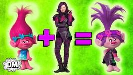 MASHUP - Descendants   Trolls - Mal, Princess Poppy, Uma, Branch, and More