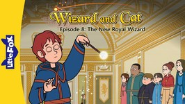 Wizard and Cat 8 - The New Royal Wizard - Fantasy - Animated Stories for Kids