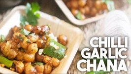 Chilli Garlic Chana - Hakka Style Crispy Appetizer
