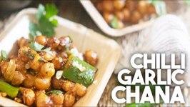 Chilli Garlic Chana - Hakka Style Crispy Appetizer