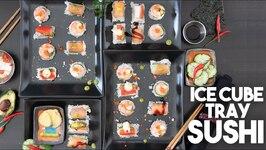 Ice Cube Tray Sushi