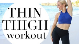 How To Get Thinner Thighs Workout - Summer Slimdown Series