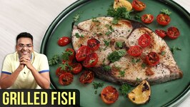 Grilled Fish Recipe  How To Grill Fish In Oven  Griled Fish Fillet  Fish Recipe By Varun Inamdar