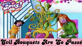 Evil Bouquets Are So Passé - Episode 13 - Series 4 - Full Episode - Totally Spies