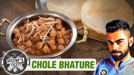 How To Make Chole Bhature - Virat Kohli - HOW'S THAT - Chole Bhatura Recipe - S01E02