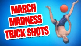 March Madness Trick Shots in Reverse - Funny Basketball Compilation
