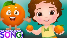 Orange Song- Single-  Learn Fruits for Kids  Educational Songs and Nursery Rhymes
