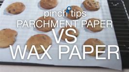 Parchment Paper Vs Wax Paper