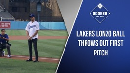 Lakers Draft Pick Lonzo Ball Throws Out First Pitch At Dodger Stadium