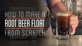 Root Beer Float Intro - How To Make Everything- Root Beer Float (1/7)