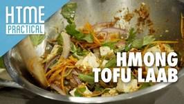 HTME Practical - Hmong Tofu Laab - HTME Practical