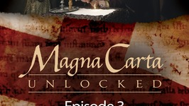 Magna Carta Unlocked - Episode 3 - Decadence and Revival