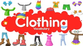 Clothing Vocabulary Chant For Kids