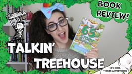 Talkin Treehouse - Hashtag Zoe Reviews The 65 Story Treehouse - Ep 9
