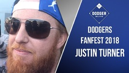 Dodgers 2018 FanFest - Justin Turner Excited To Begin Season