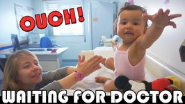 BABY WAITING FOR THE DOCTOR - FAMILY DAILY VLOG