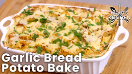 Garlic Bread Potato Bake - Amazing Family Meal