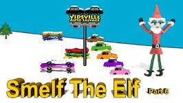 Smelf The Elf Part 6 - Cristmas Car Crusher