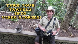 Turn your travels into Video Stories