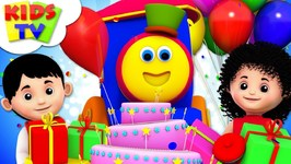 Happy Birthday Song - Children Party Song And Nursery Rhymes - Songs For Kids By Bob The Train
