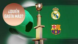 Real Madrid vs. FC Barcelona: quién gasta más?