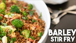 Barley Stir Fry - Healthy Eating