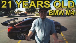 21 Years old with a BMW M4