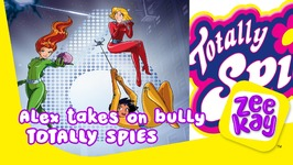 Alex Takes On The Bully - Totally Spies