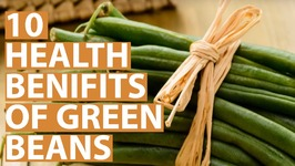 10 Amazing Health Benefits Of Green Beans