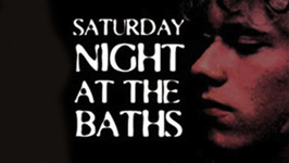 Saturday Night at the Baths