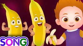 Banana Song - SINGLE-  Learn Fruits for Kids - Educational Learning Songs - Nursery Rhymes